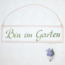 Cassetta Holzschild Bin im Garten 2
