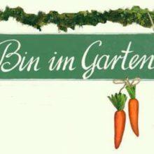 Holzschild Bin im Garten grün creme mit Karotten La Cassetta
