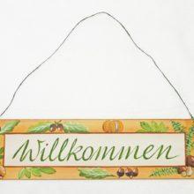 Dekoschild Holz WILLKOMMEN Eicheln Kastanien Pilze Herbst La Cassetta